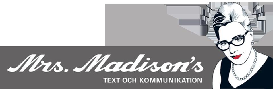 Mrs. Madison's